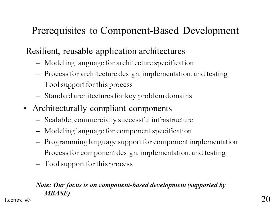 Prerequisites to Component-Based Development