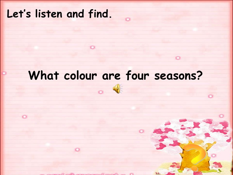 What colour are four seasons
