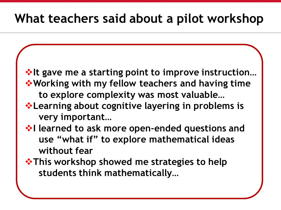 What teachers said about a pilot workshop
