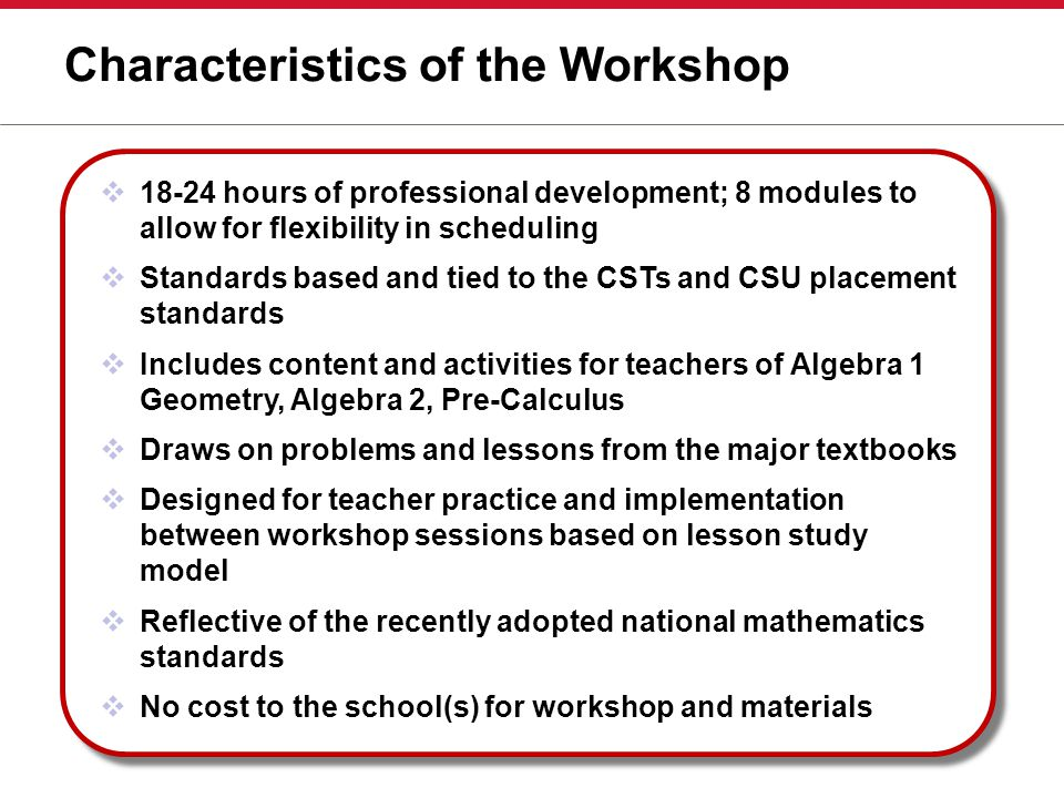 Characteristics of the Workshop