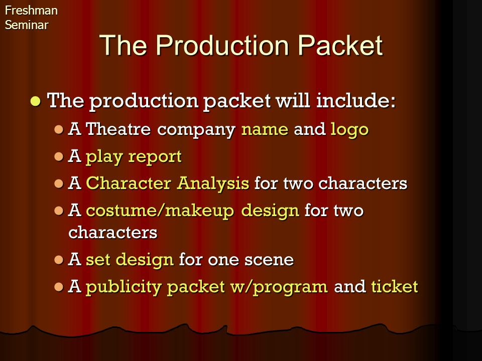 The Production Packet The production packet will include: