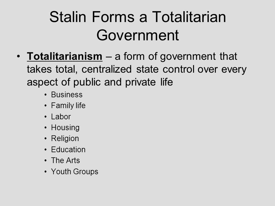 Stalin Forms a Totalitarian Government