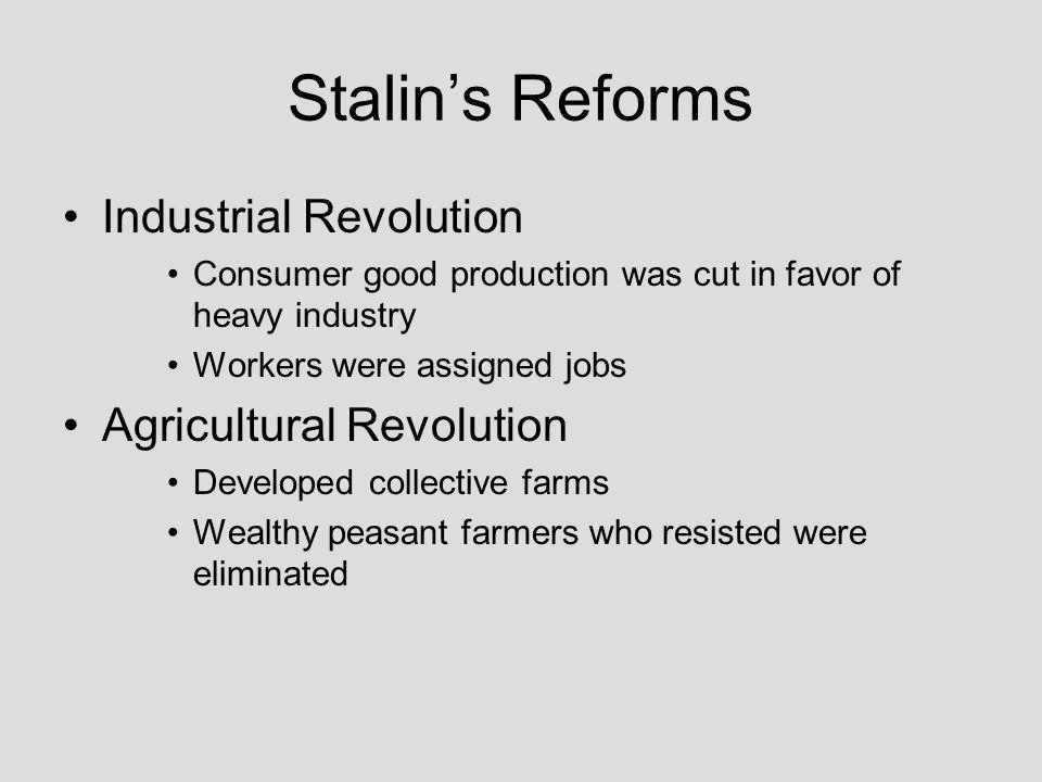 Stalin's Reforms Industrial Revolution Agricultural Revolution