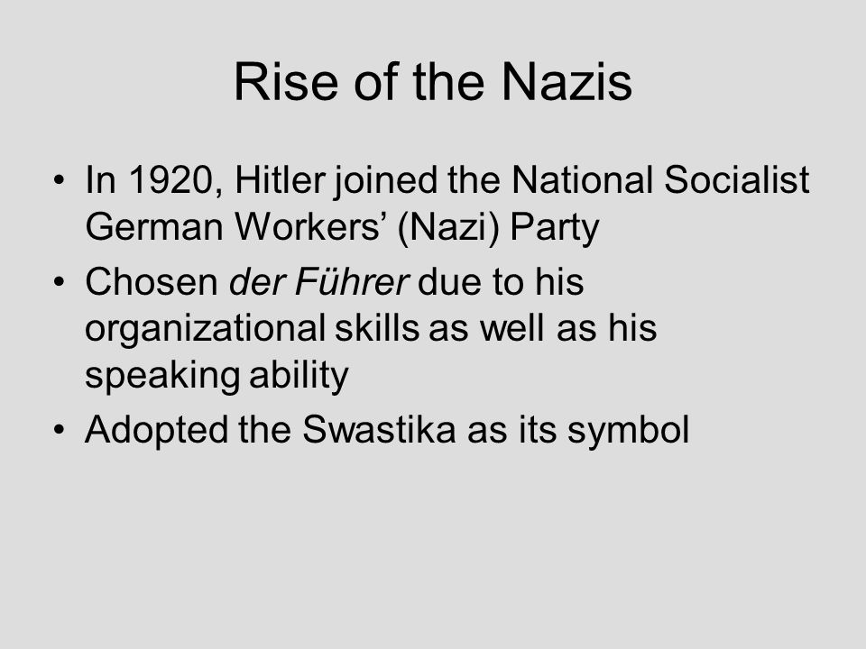 Rise of the Nazis In 1920, Hitler joined the National Socialist German Workers' (Nazi) Party.