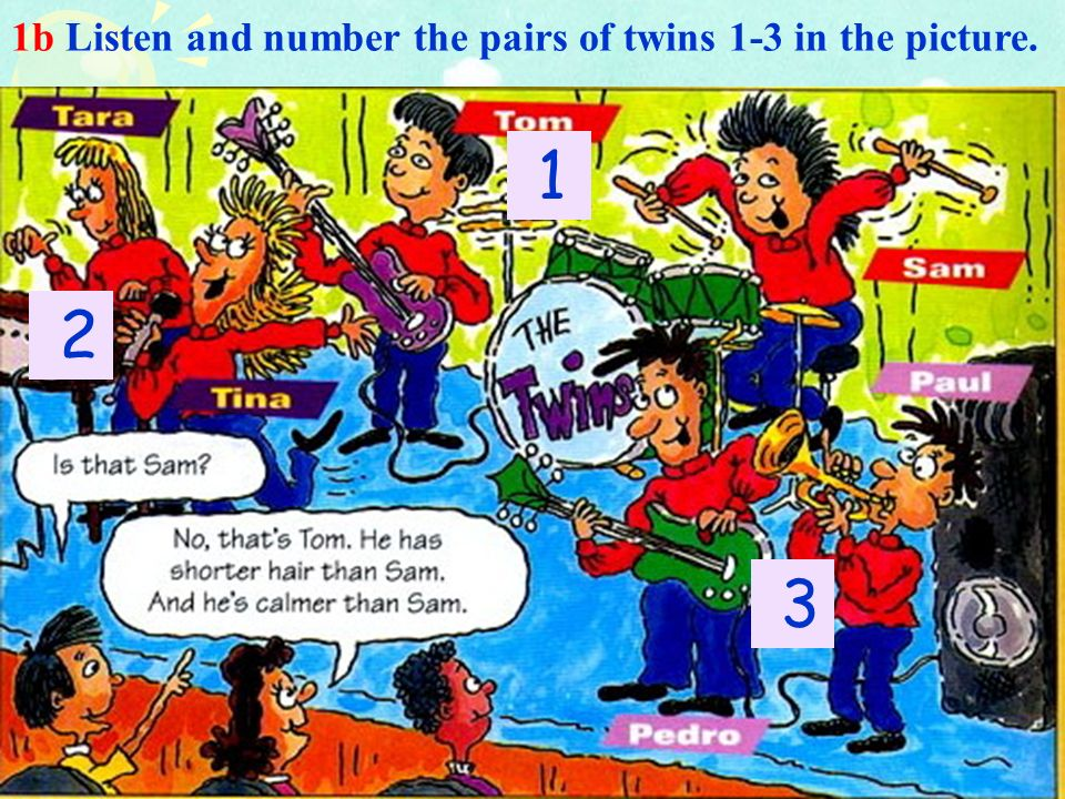 1b Listen and number the pairs of twins 1-3 in the picture.