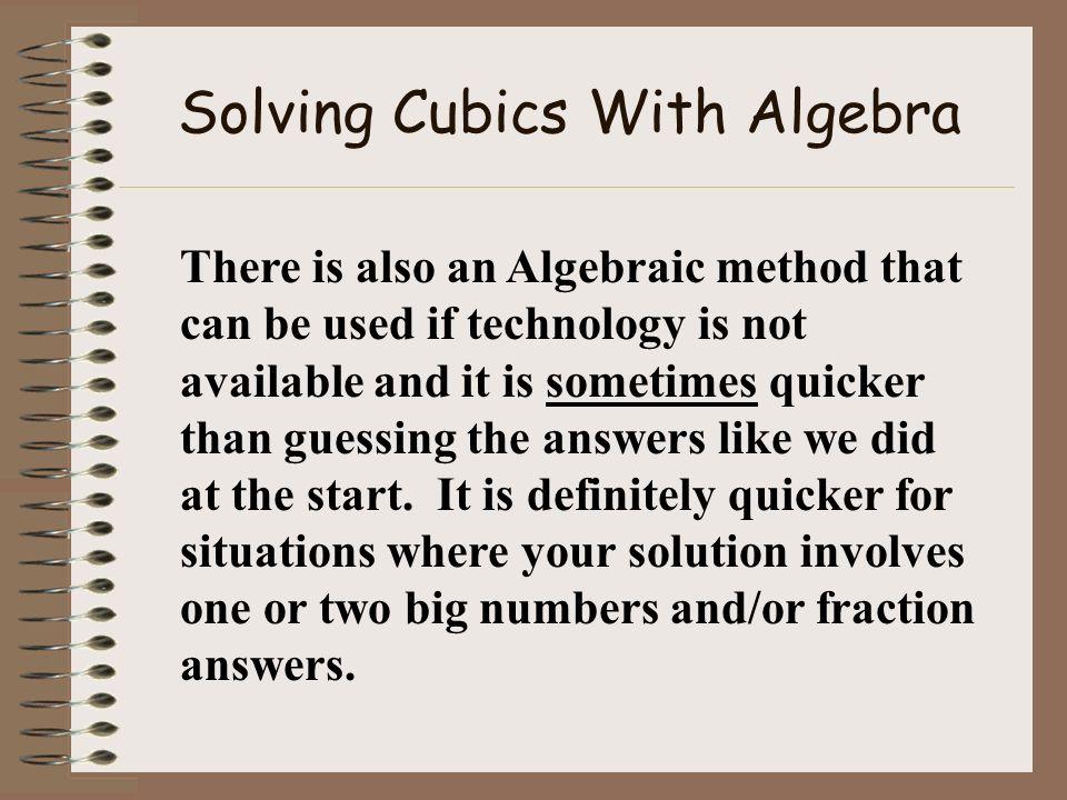 Solving Cubics With Algebra