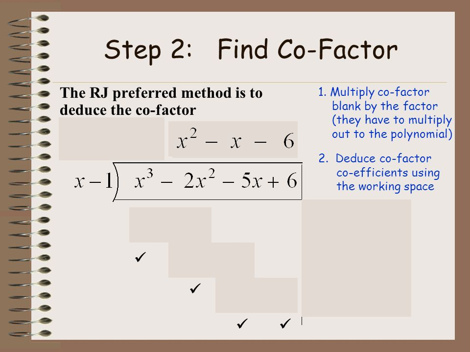 Step 2: Find Co-Factor 1 -1 -6