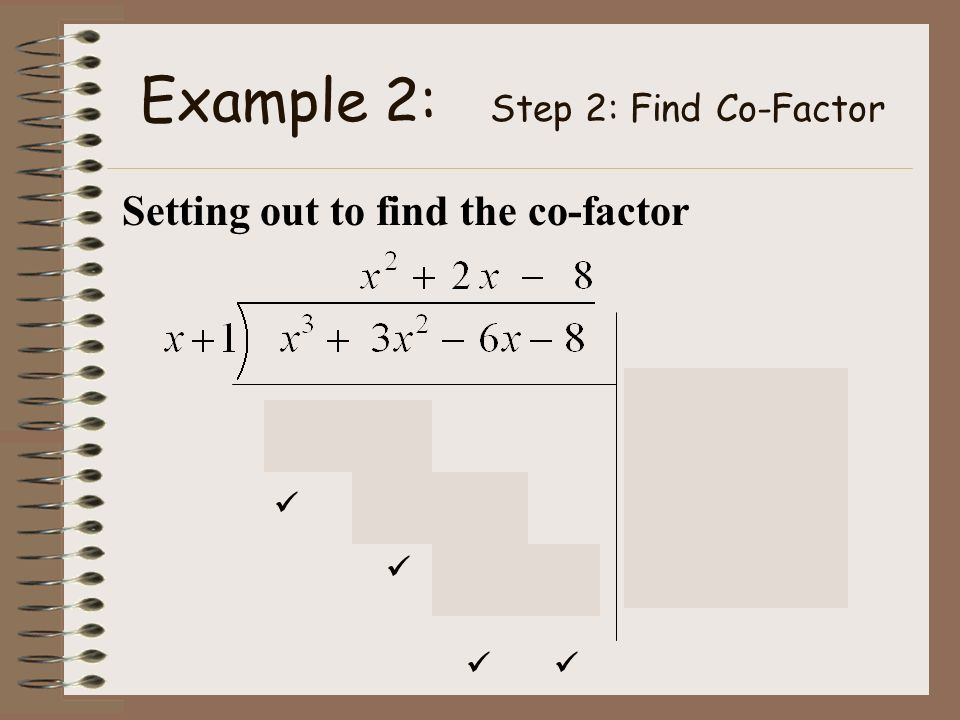 Example 2: Step 2: Find Co-Factor