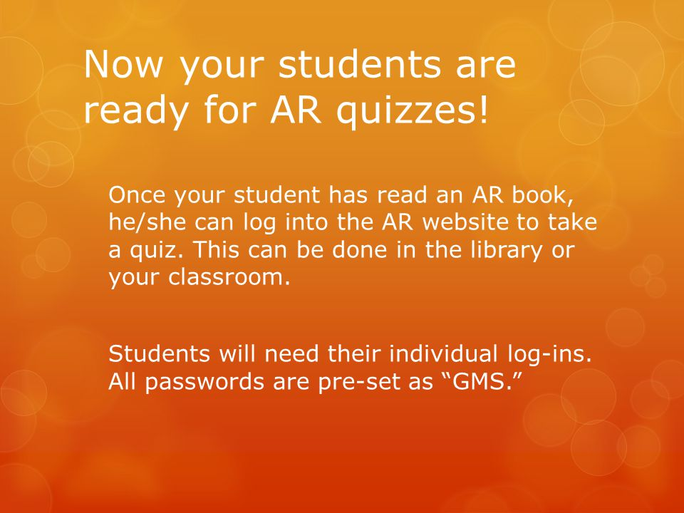 Now your students are ready for AR quizzes!