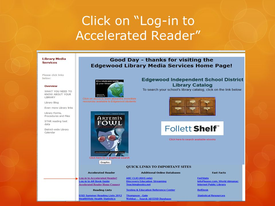 Click on Log-in to Accelerated Reader
