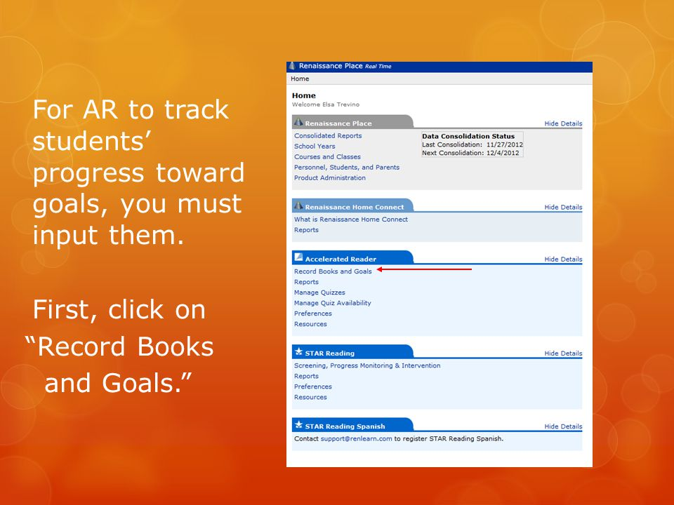 For AR to track students' progress toward goals, you must input them.