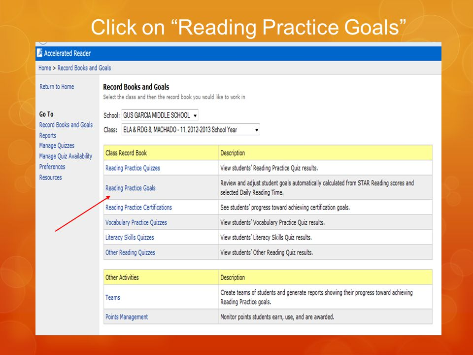 Click on Reading Practice Goals