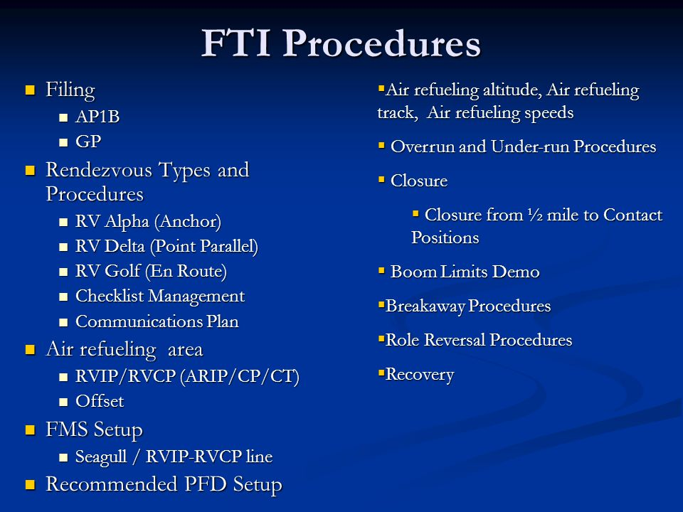 FTI Procedures Filing Rendezvous Types and Procedures