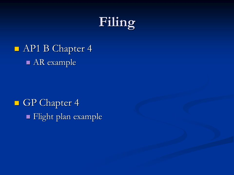 Filing AP1 B Chapter 4 AR example GP Chapter 4 Flight plan example