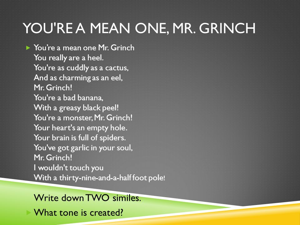 You re a mean One, Mr. Grinch