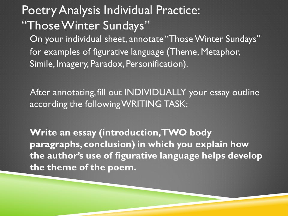 act ii figurative language metaphor extended metaphor simile  poetry analysis individual practice those winter sundays