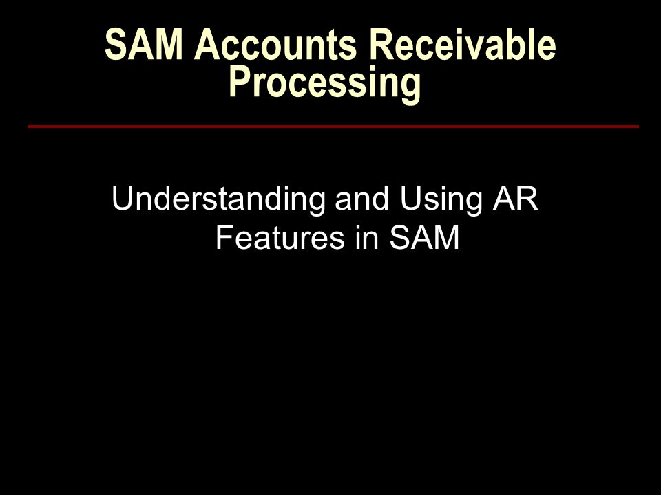 SAM Accounts Receivable Processing