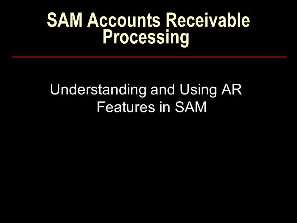 SAM Accounts Receivable Processing