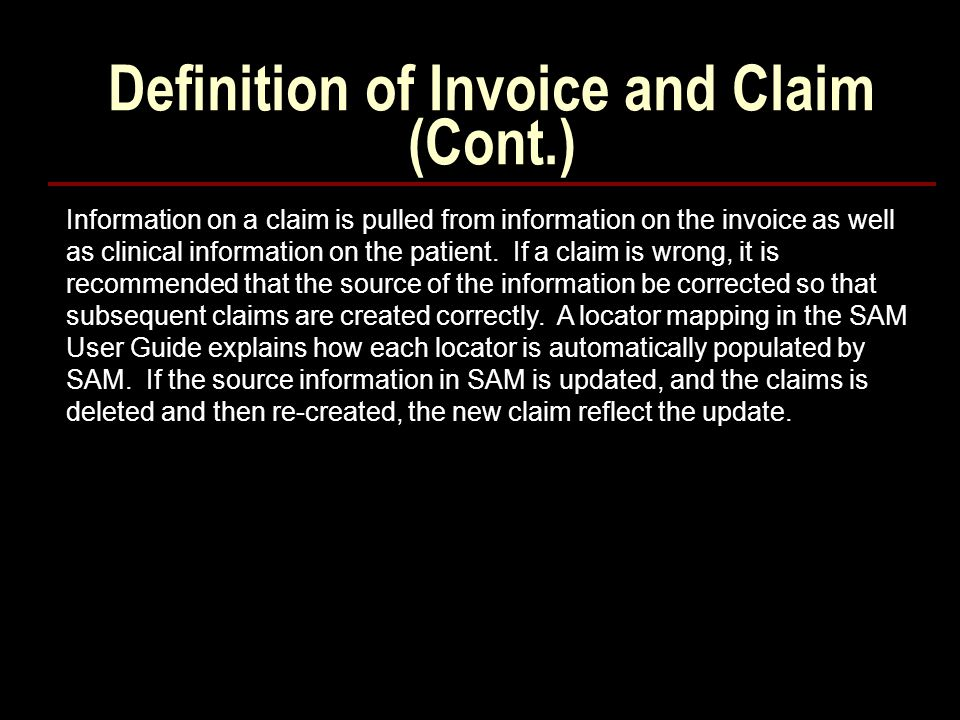Definition of Invoice and Claim (Cont.)