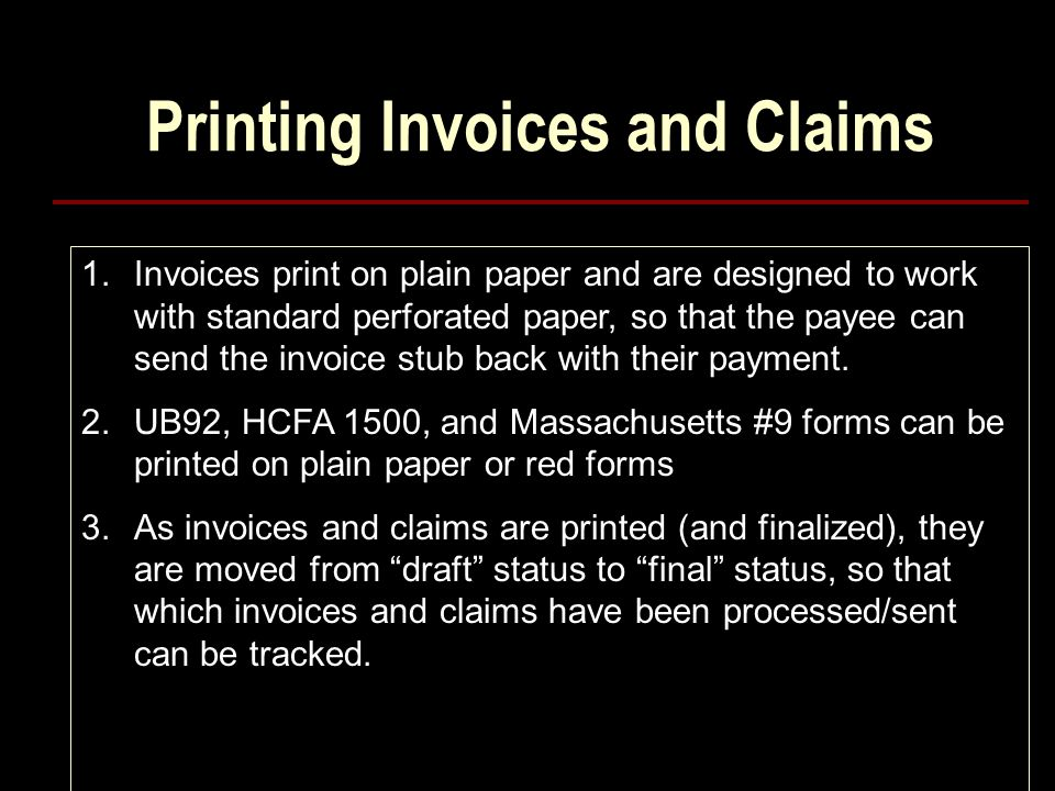 Printing Invoices and Claims