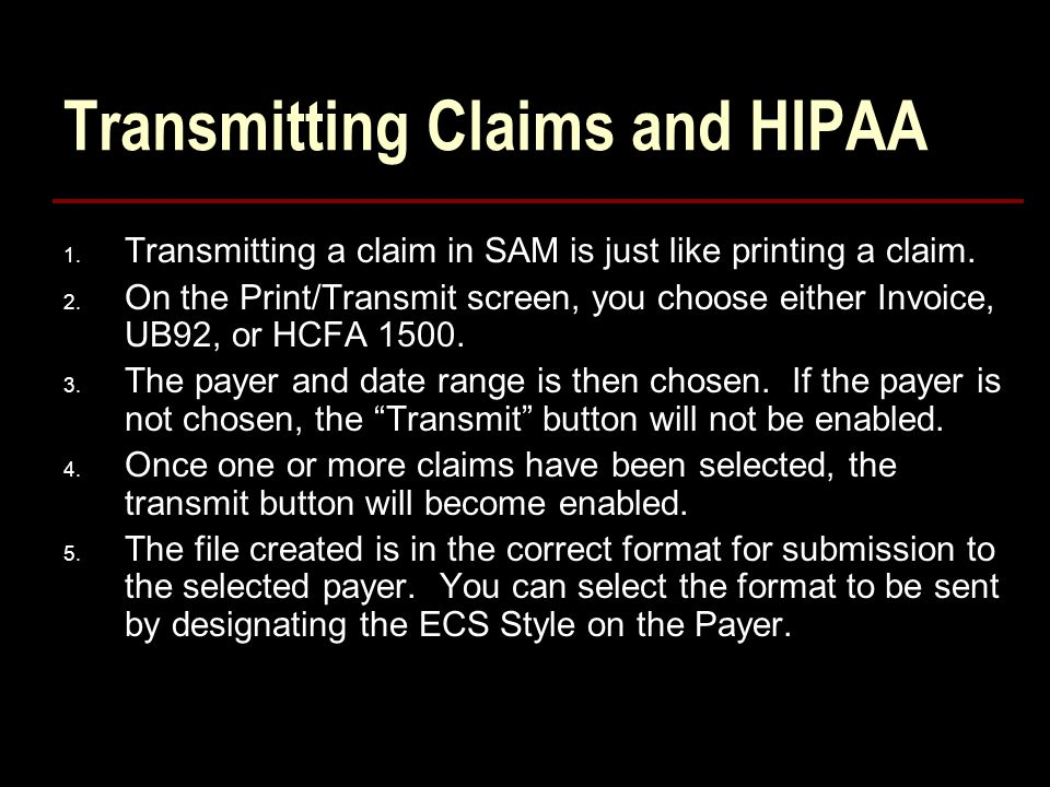 Transmitting Claims and HIPAA