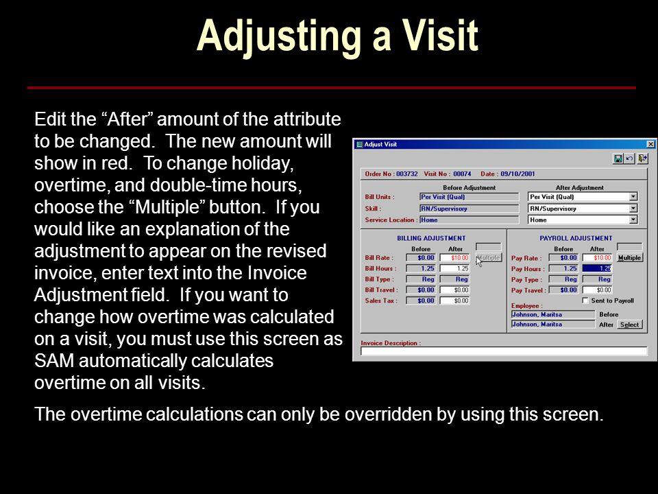 Adjusting a Visit