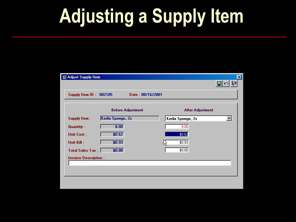 Adjusting a Supply Item