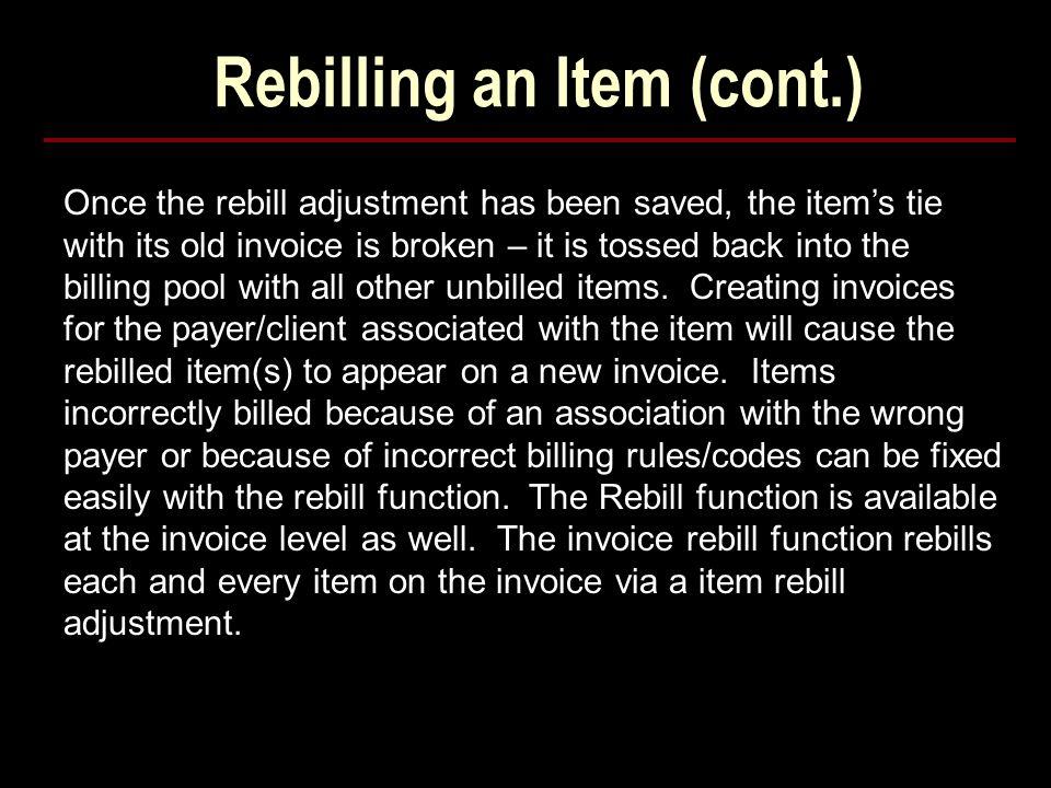 Rebilling an Item (cont.)