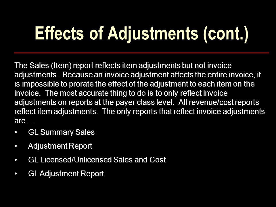 Effects of Adjustments (cont.)