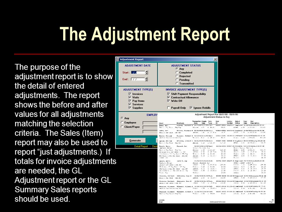 The Adjustment Report