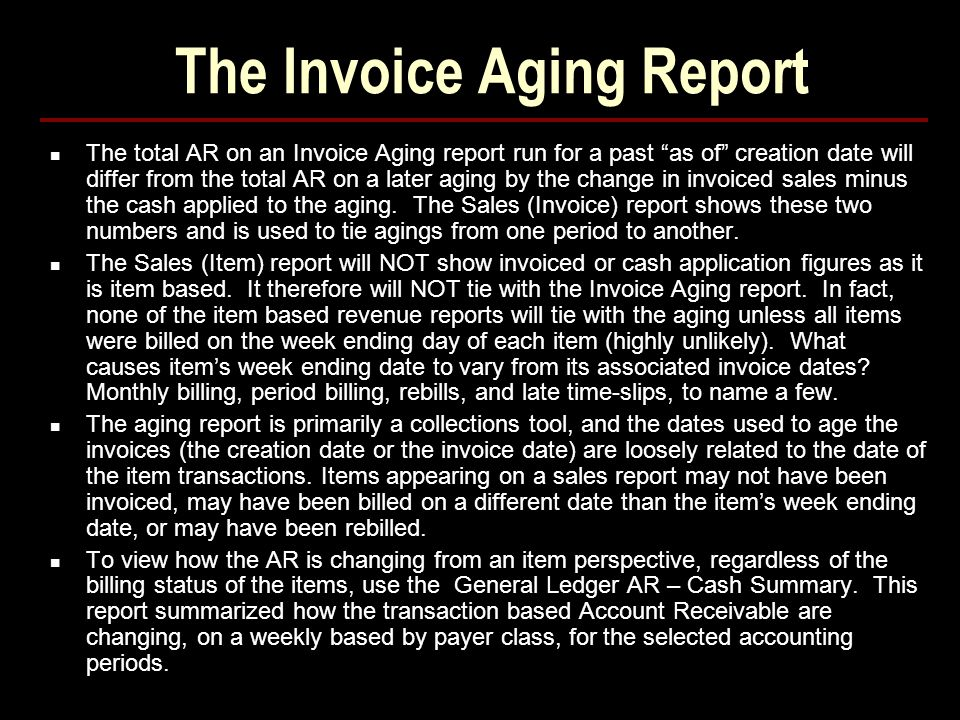 The Invoice Aging Report