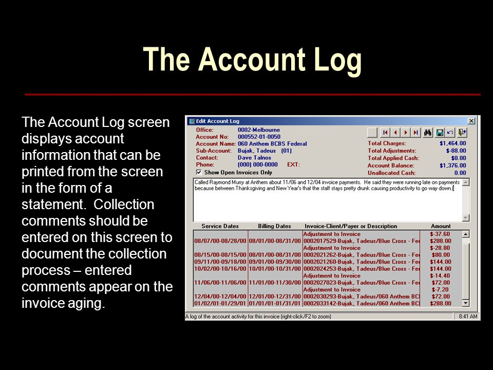 The Account Log