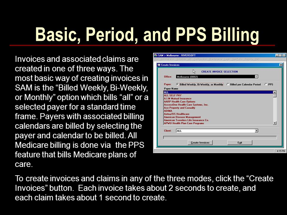 Basic, Period, and PPS Billing
