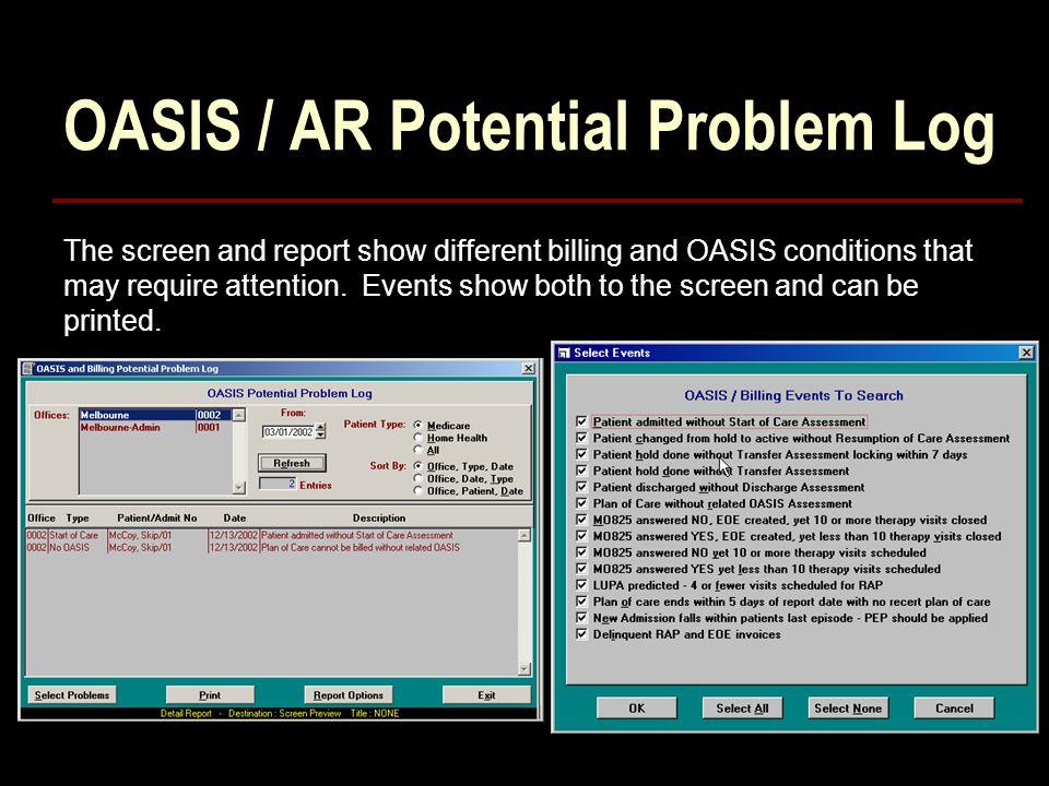 OASIS / AR Potential Problem Log