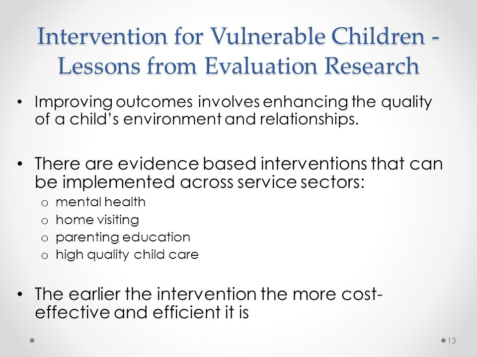 Intervention for Vulnerable Children - Lessons from Evaluation Research