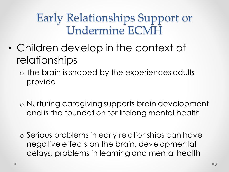 Early Relationships Support or Undermine ECMH