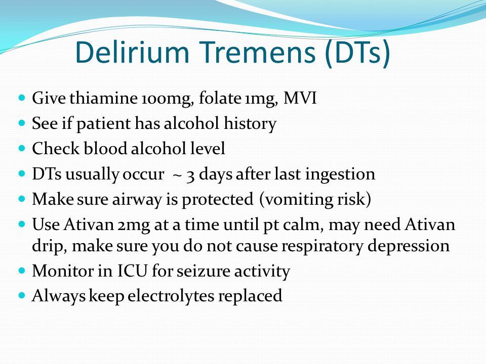 Delirium Tremens (DTs)