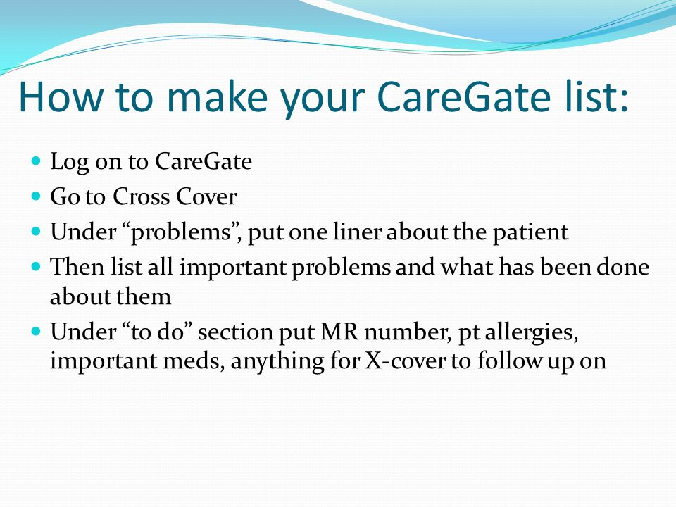 How to make your CareGate list: