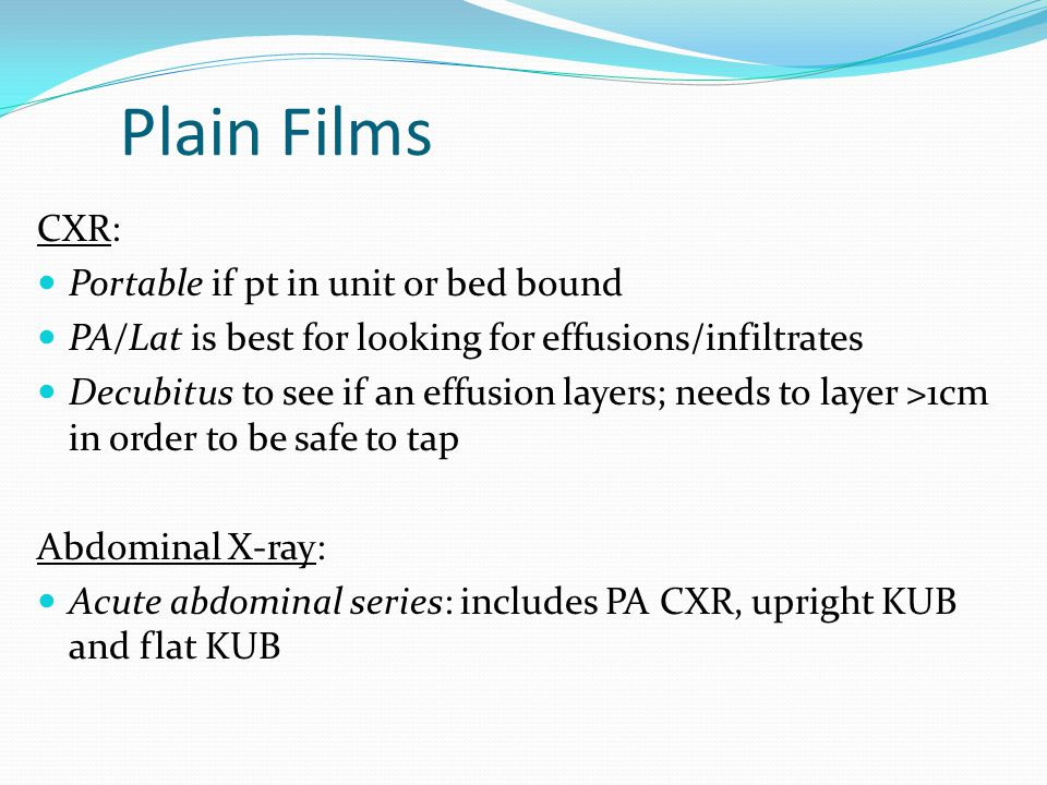 Plain Films CXR: Portable if pt in unit or bed bound