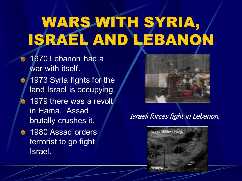 WARS WITH SYRIA, ISRAEL AND LEBANON