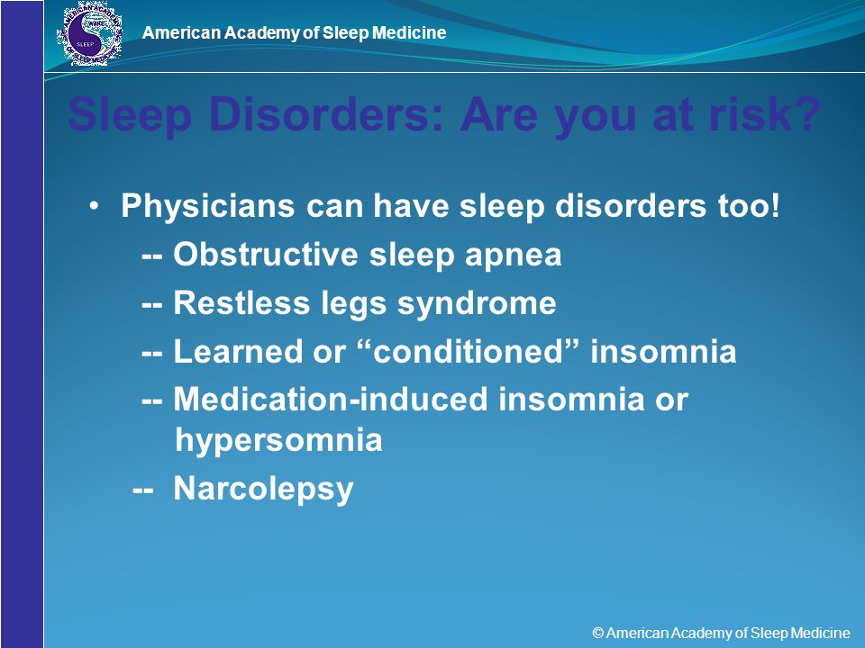 Sleep Disorders: Are you at risk
