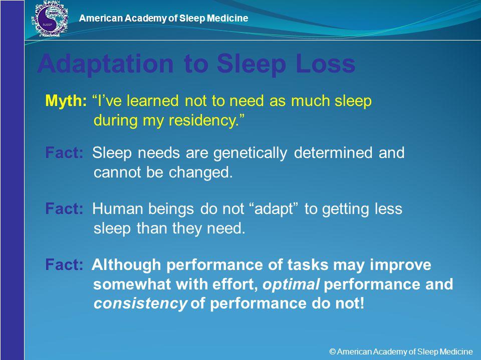 Adaptation to Sleep Loss