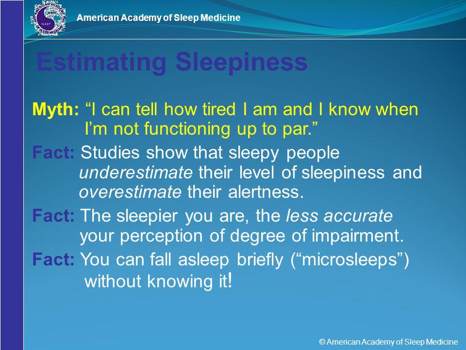 Estimating Sleepiness