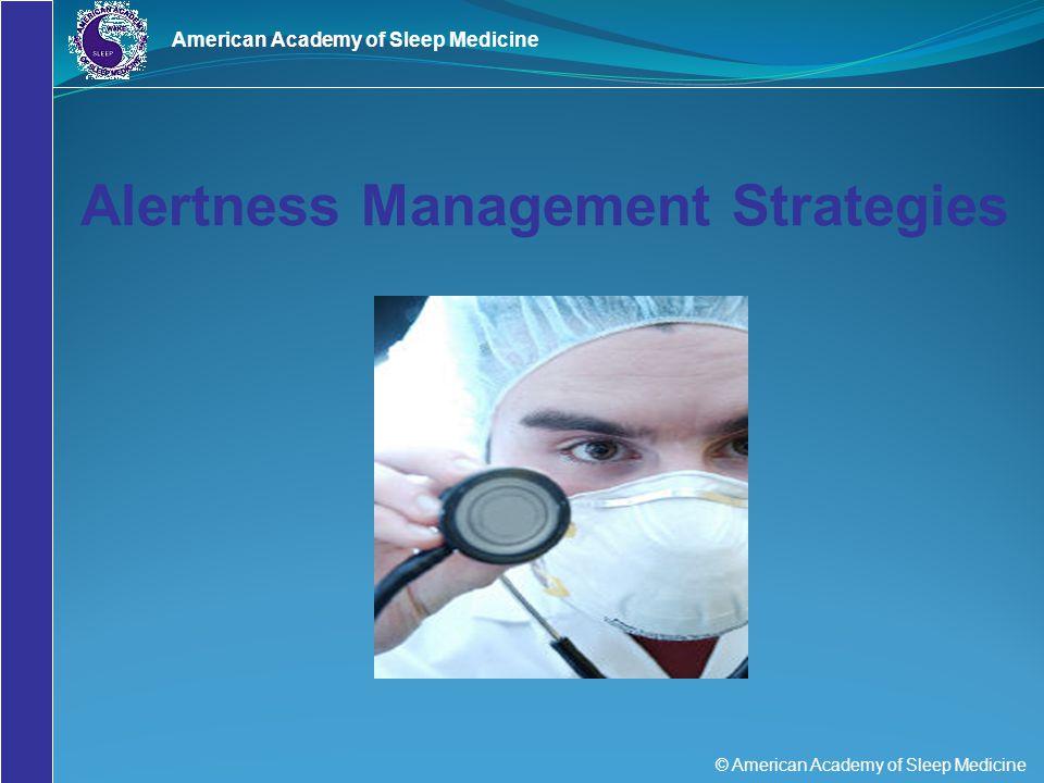 Alertness Management Strategies