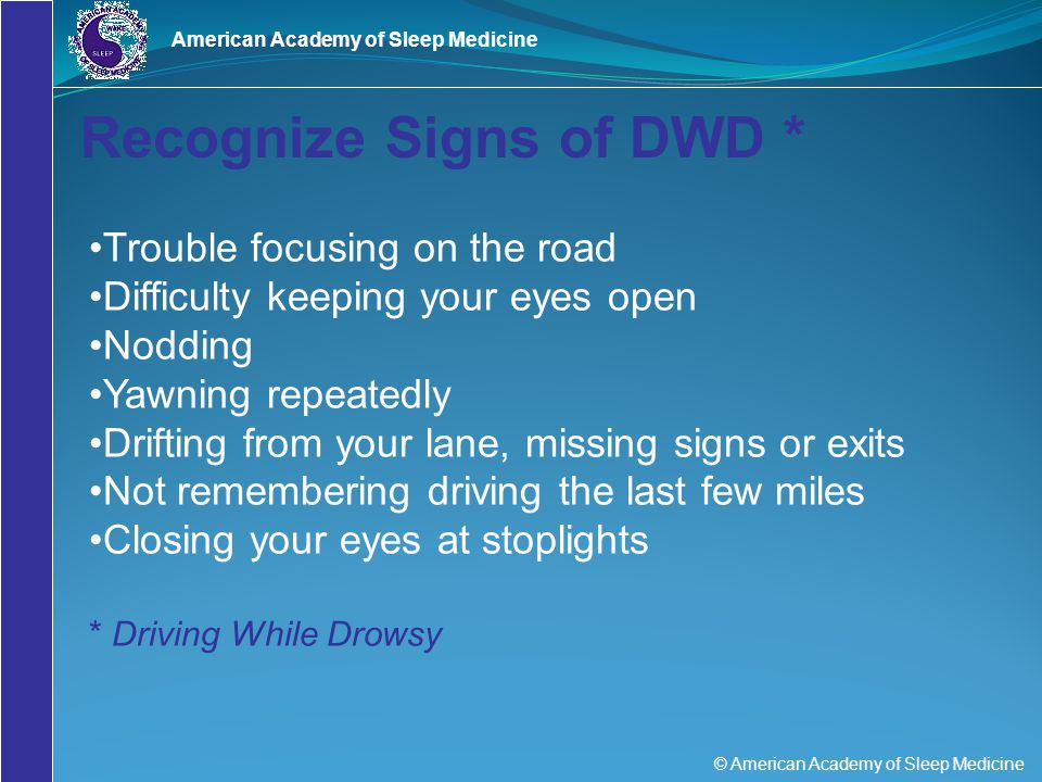 Recognize Signs of DWD *