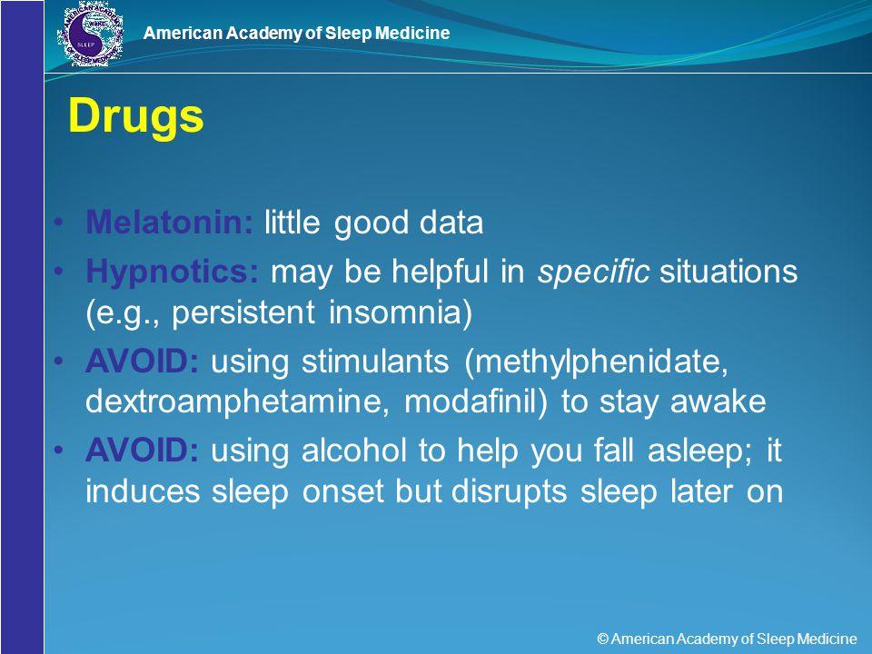 Drugs Melatonin: little good data
