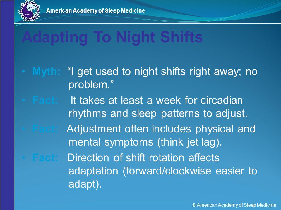 Adapting To Night Shifts