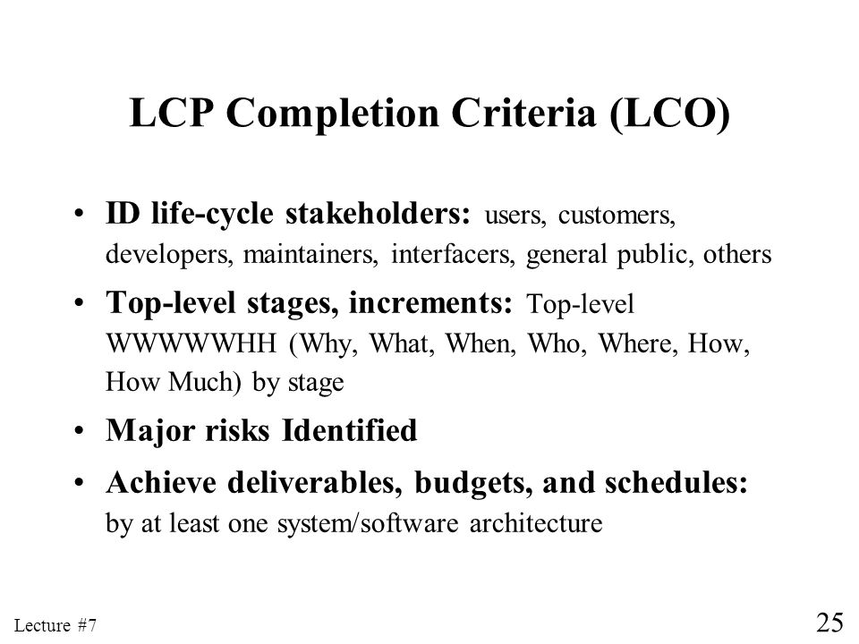 LCP Completion Criteria (LCO)