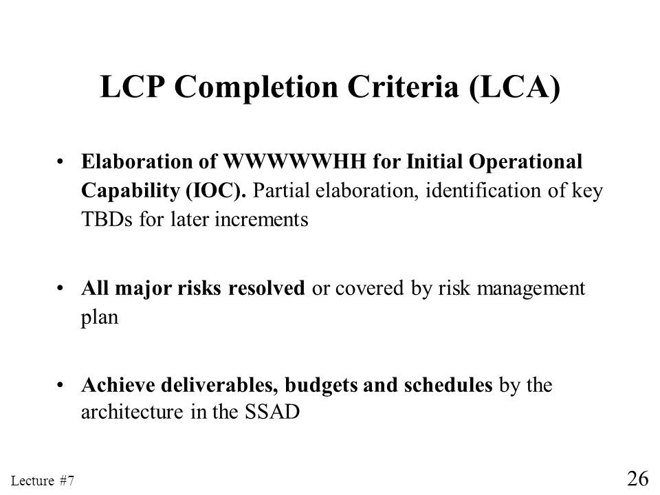 LCP Completion Criteria (LCA)
