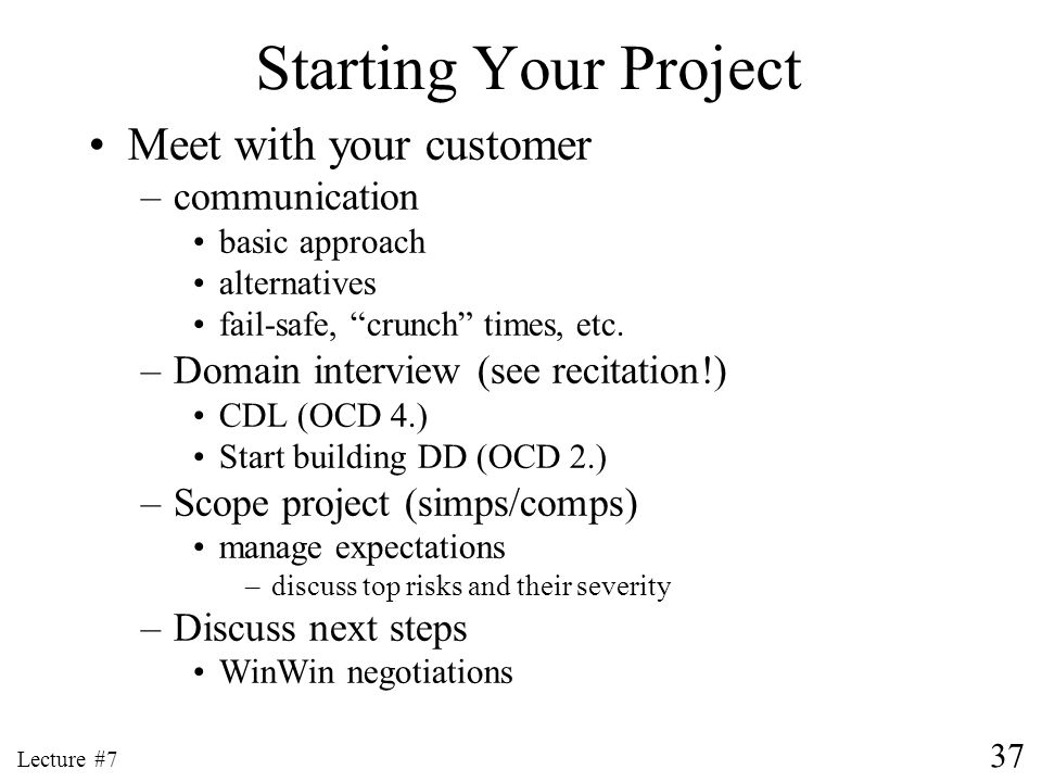 Starting Your Project Meet with your customer communication